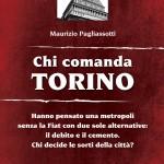 Chi comanda Torino. Presentazione sab.23 al campeggio NOTAV