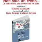 2/7 presentazioni di NON SOLO UN TRENO di Livio Pepino e Marco Revelli con la partecipazione di Sabina Guzzanti