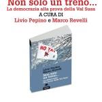 30/7 presentazione di NON SOLO UN TRENO con Livio Pepino e Marco Revelli