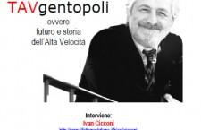 21/ Fano: TAVgentopoli, ovvero futuro e storia dell'Alta Velocità