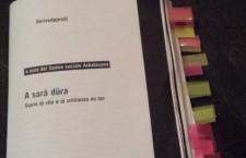 """20/2 ROMA – TEATRO VALLE – Presentazione di """"A sarà düra! Storie di vita e militanza notav"""""""