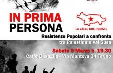 IN PRIMA PERSONA – Resistenze Popolari a confronto tra Palestina e Val Susa