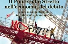 """21/3 Presentazione del Libro – """"Il Ponte sullo Stretto nell'economia del debito"""""""