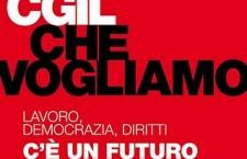 """""""La Cgil che Vogliamo"""" aderisce allla manifestazione del 23/3"""
