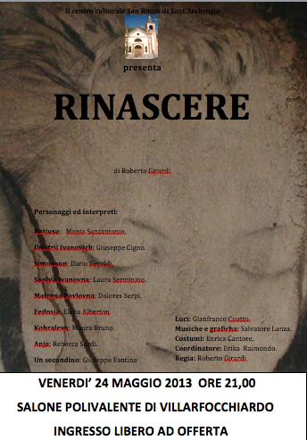 """24/5 Villar Focchiardo: """"RINASCERE"""" scritto e diretto da Roberto Girardi"""