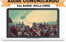 Agire comunicando, dal basso, nella crisi – Due giorni di incontri, workshop e discussione al campeggio no tav di Venaus