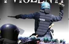 Chi sono i violenti? Storia di ordinaria repressione in Val di Susa