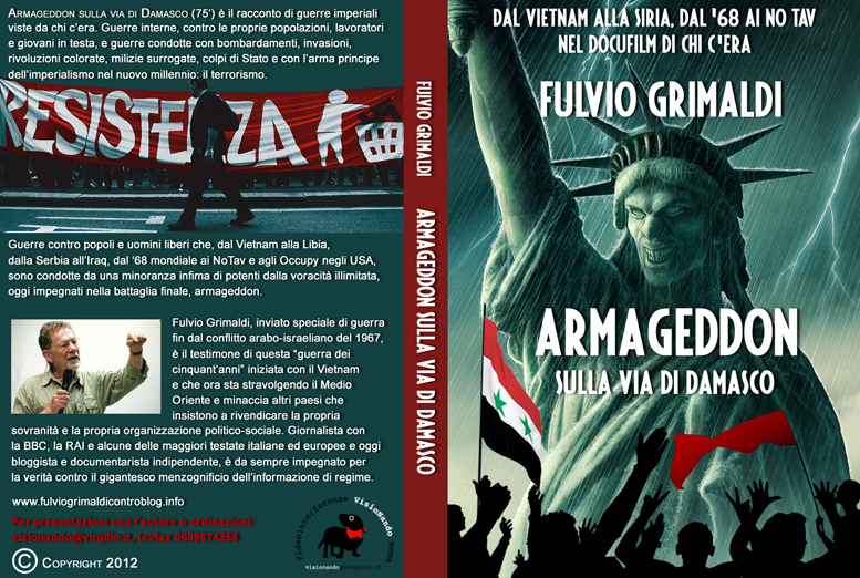 """GIOVEDI' 5-09-2013 BUSSOLENO LA CREDENZA ORE 21 """"ARMAGEDDON SULLA VIA DI DAMASCO"""""""
