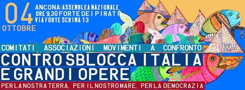 Ancona, dom 4/10 Assemblea nazionale contro sblocca Italia e grandi opere