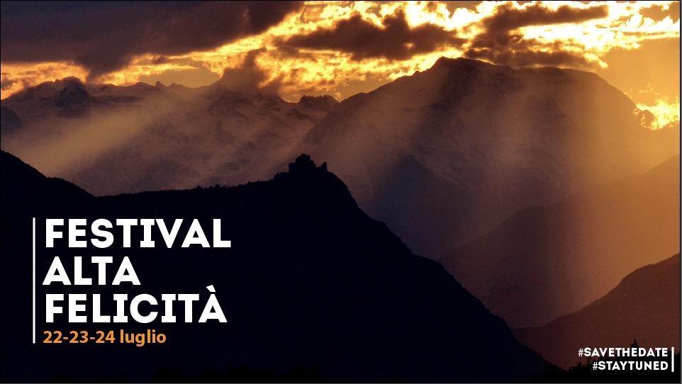 Festival ALTA Felicita' – 22/24 luglio 2016 Venaus- Valsusa