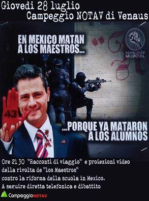 """28/07 Campeggio No Tav. Dibattito e proiezione sulle lotte dei """"Los Maestros"""" e i fatti di Waxaca."""