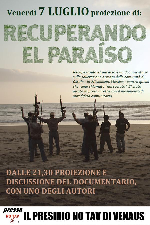 """Venerdì 7/7: proiezione """"Recuperando el paraìso"""" al Presidio di Venaus"""