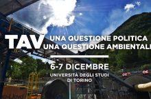 6 e 7 dicembre: TAV una questione politica, una questione ambientale