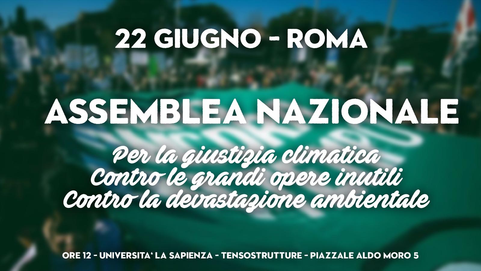 22/06, Roma. Assemblea Nazionale per la giustizia climatica, contro le grandi opere inutili e le devastazioni ambientali!