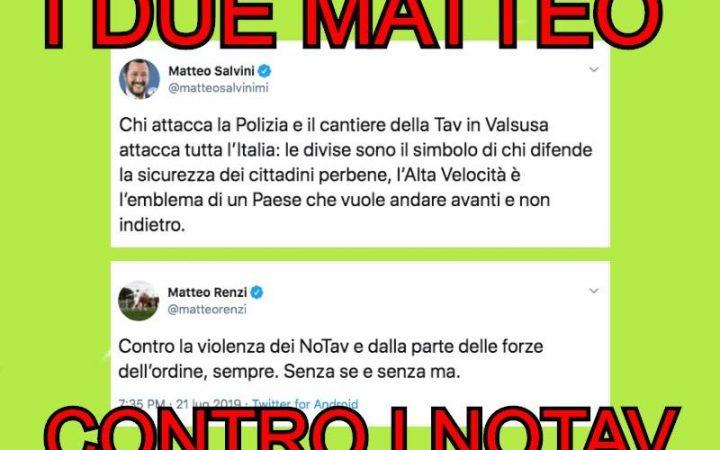 Salvini e Renzi contro i No Tav a tutela di un cantiere fantasma