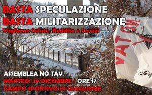 Basta Speculazione, basta militarizzazione! 29/12, ore 17, Giaglione