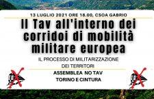 (VIDEO) 13/07 Assemblea No Tav h 18, CSOA Gabrio: Il Tav all'interno dei corridoi di mobilità militare europea