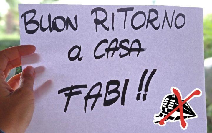 BUON RITORNO A CASA FABI!!