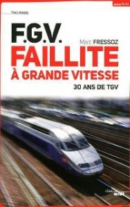 FGV Faillite a grand vitesse