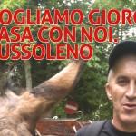 RIVOGLIAMO GIORGIO A CASA CON NOI A BUSSOLENO!
