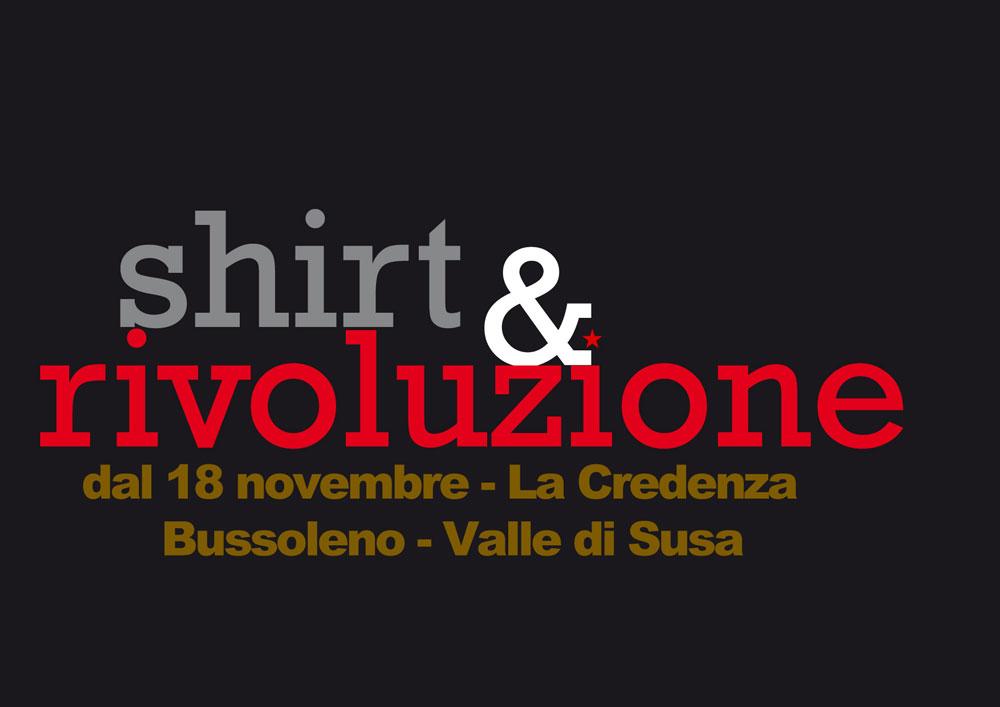 Shirt&Rivoluzione in mostra nella Valle che Resiste dal 18/11