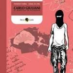 CARLO GIULIANI IL RIBELLE DI GENOVA