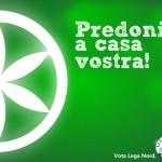 Lega Nord: Predoni a casa vostra!